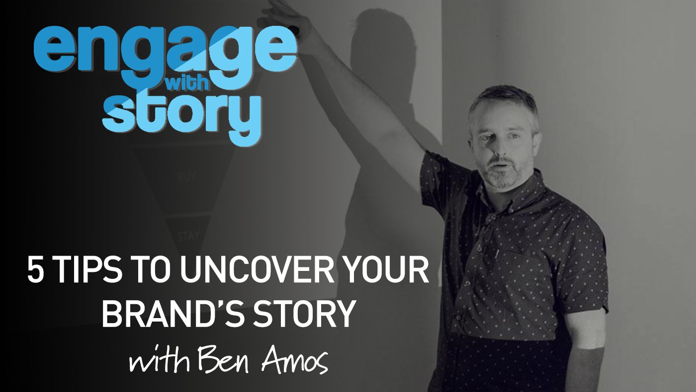 5 Tips to Uncover your Brand's Story