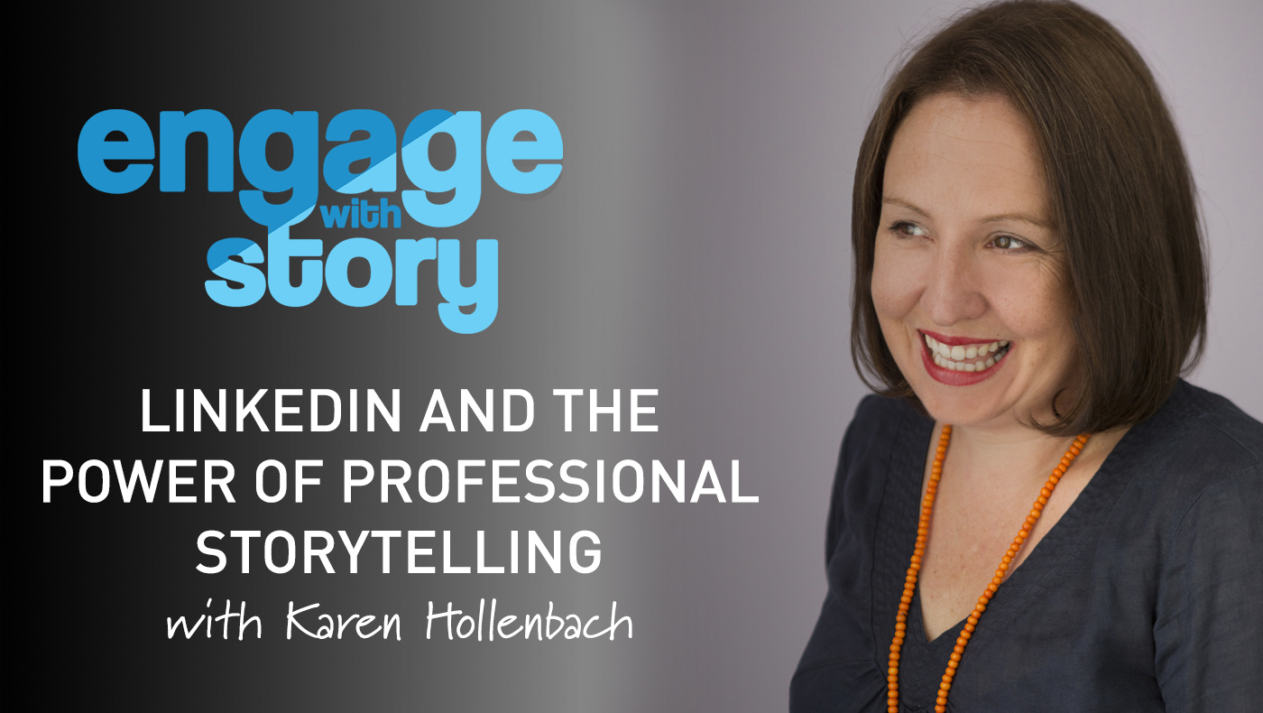 LinkedIn and the Power of Professional Storytelling