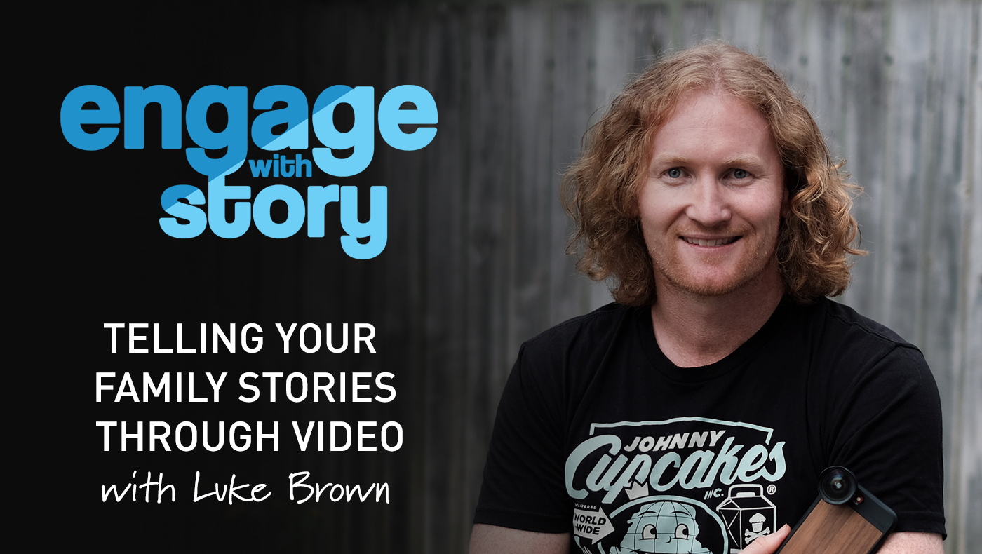 Telling your Family Stories through Video
