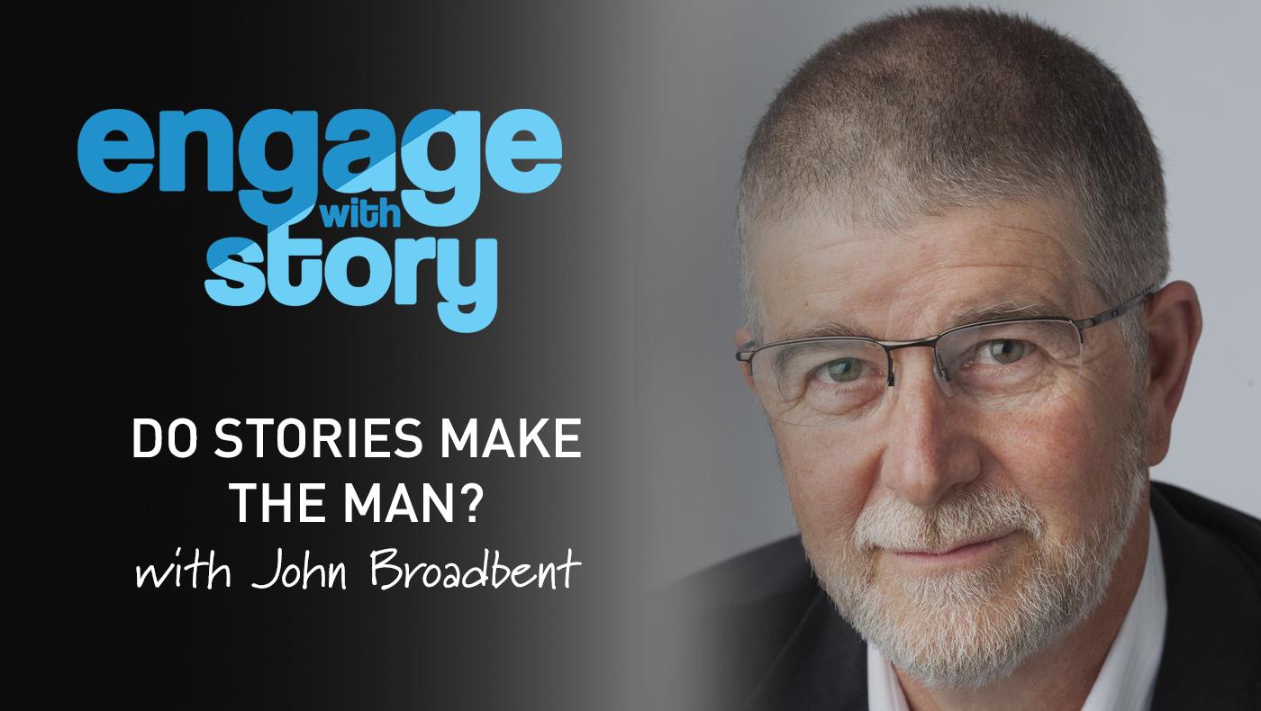 Do Stories Make the Man?
