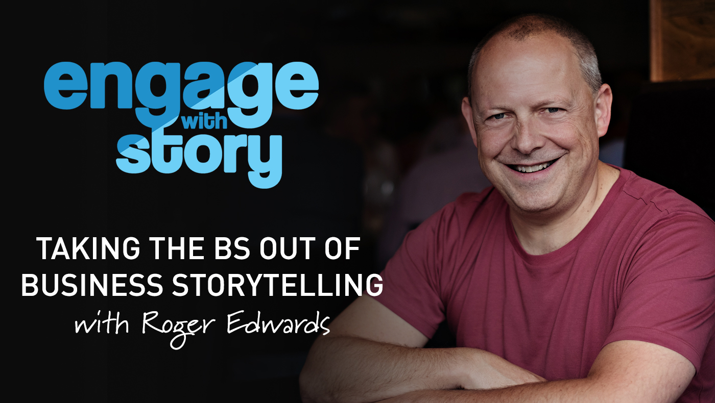 Taking the BS out of Business Storytelling