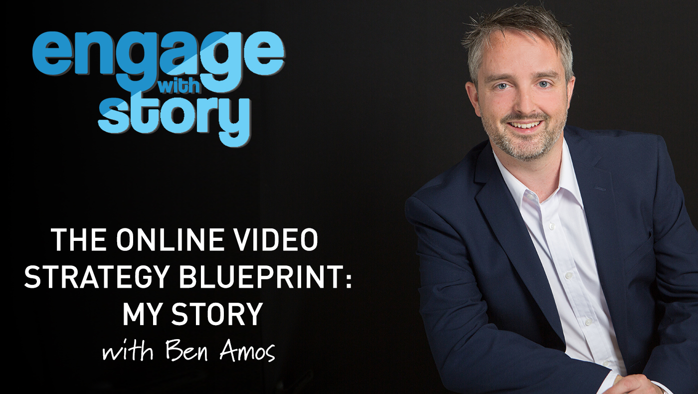 The Online Video Strategy Blueprint: My Story