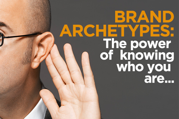Brand Character Archetypes – The power of knowing who you are in your video marketing
