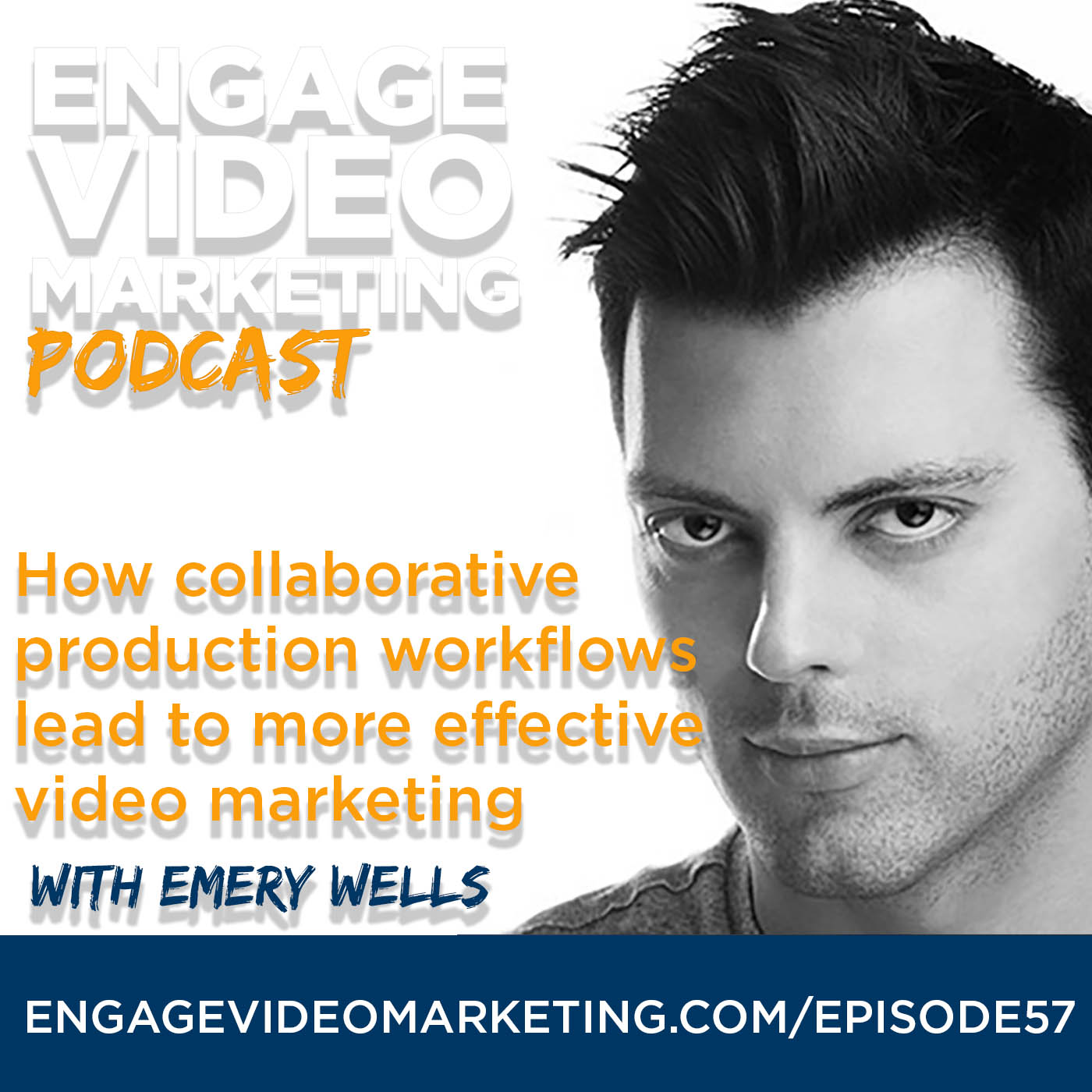 How Collaborative Production Workflows Lead to More Effective Video Marketing with Emery Wells, CEO of Frame.io