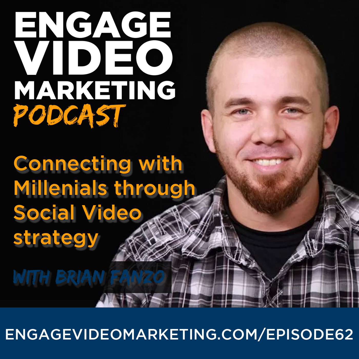 Connecting with Millenials through Social Video strategy with Brian Fanzo
