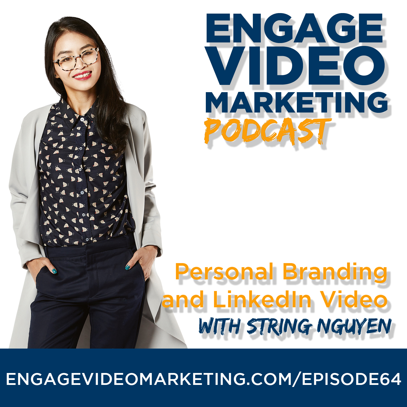 Personal Branding and LinkedIn Video with String Nguyen