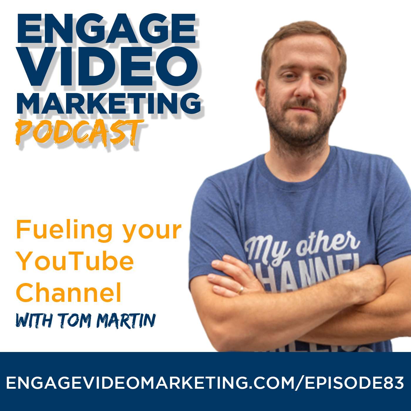 Fueling your YouTube Channel with Tom Martin