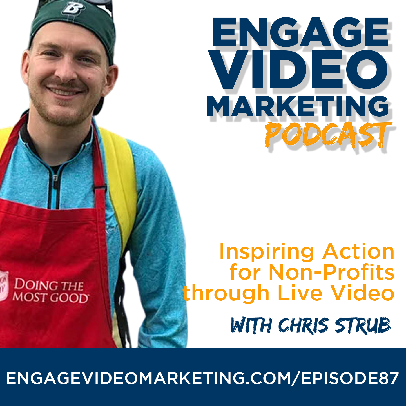 Inspiring Action for Non-Profits through Live Video with Chris Strubb