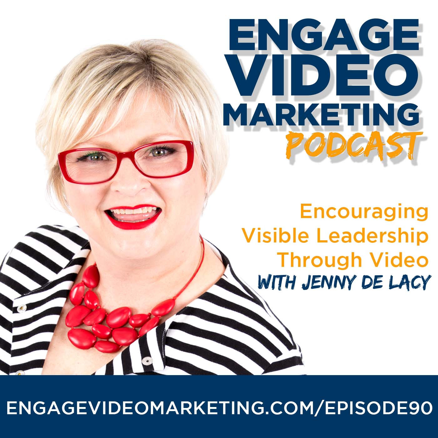 Encouraging Visible Leadership Through Video with Jenny De Lacy