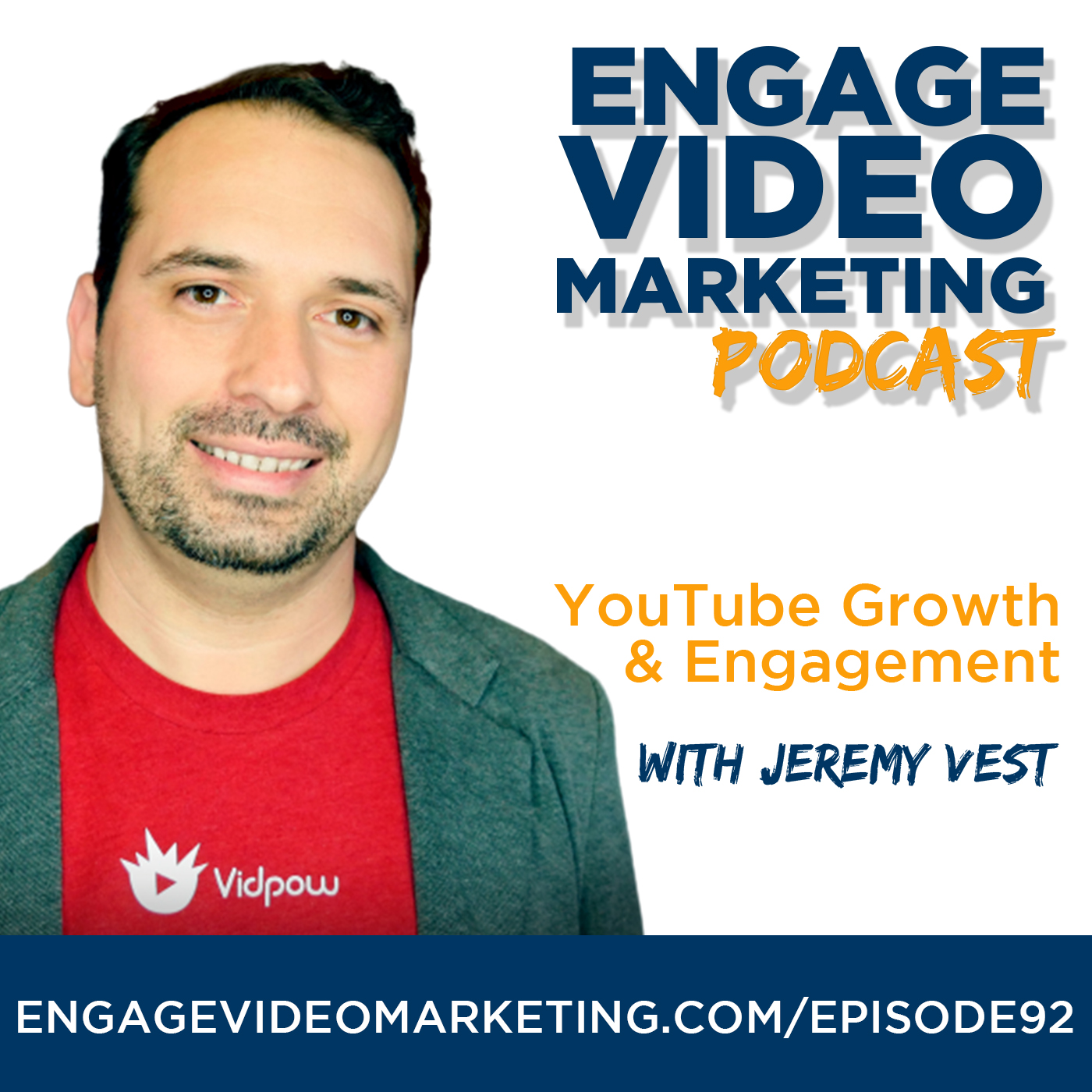 YouTube Growth and Engagement with Jeremy Vest from VidIQ