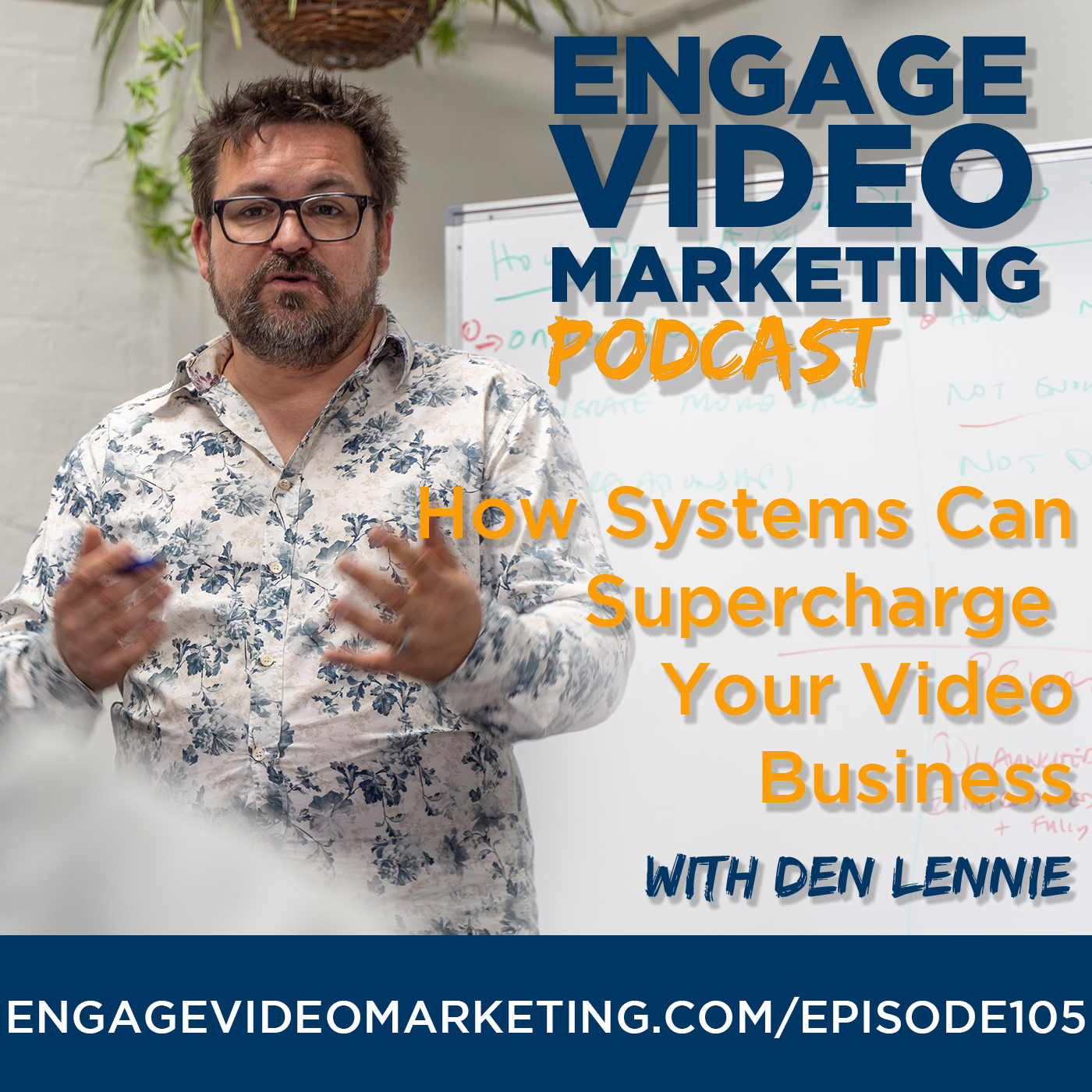 How Systems Supercharge Your Business with Den Lennie