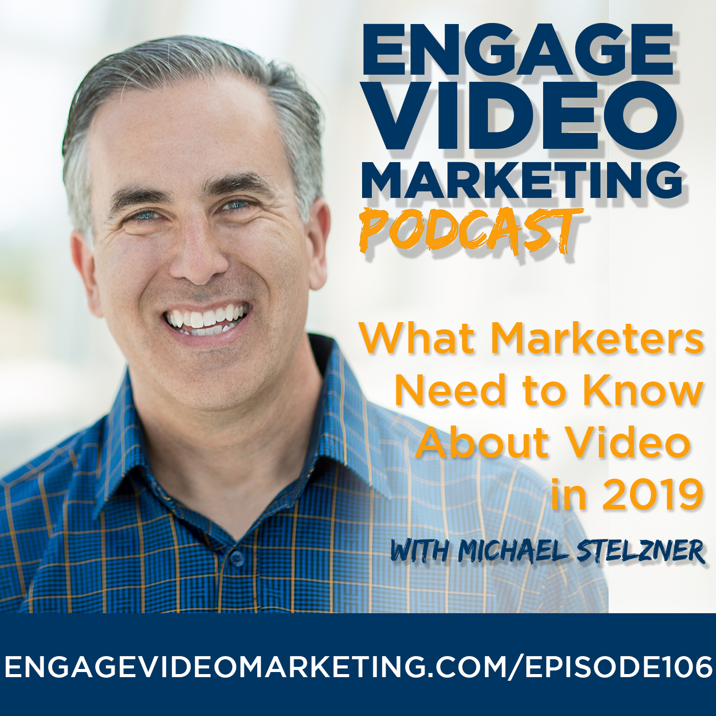What Marketers Need to Know About Video in 2019 with Michael Stelzner