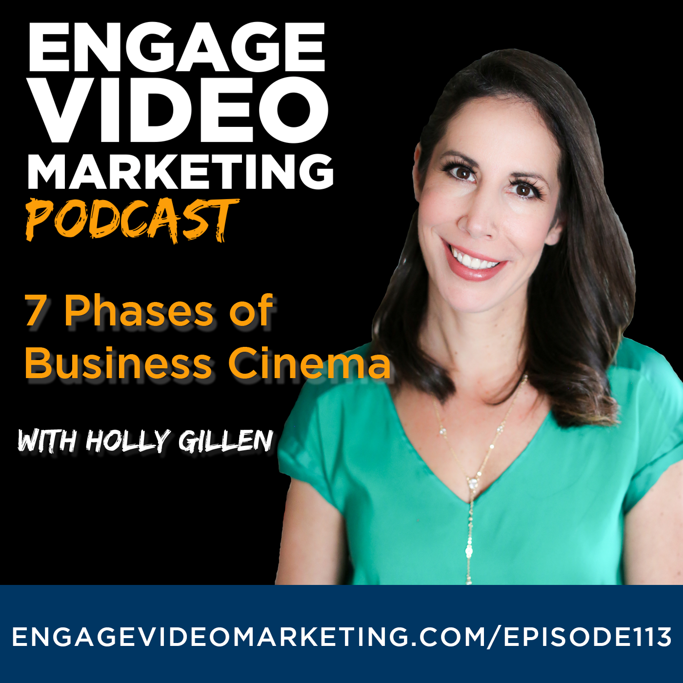 7 Phases of Business Cinema with Holly Gillen
