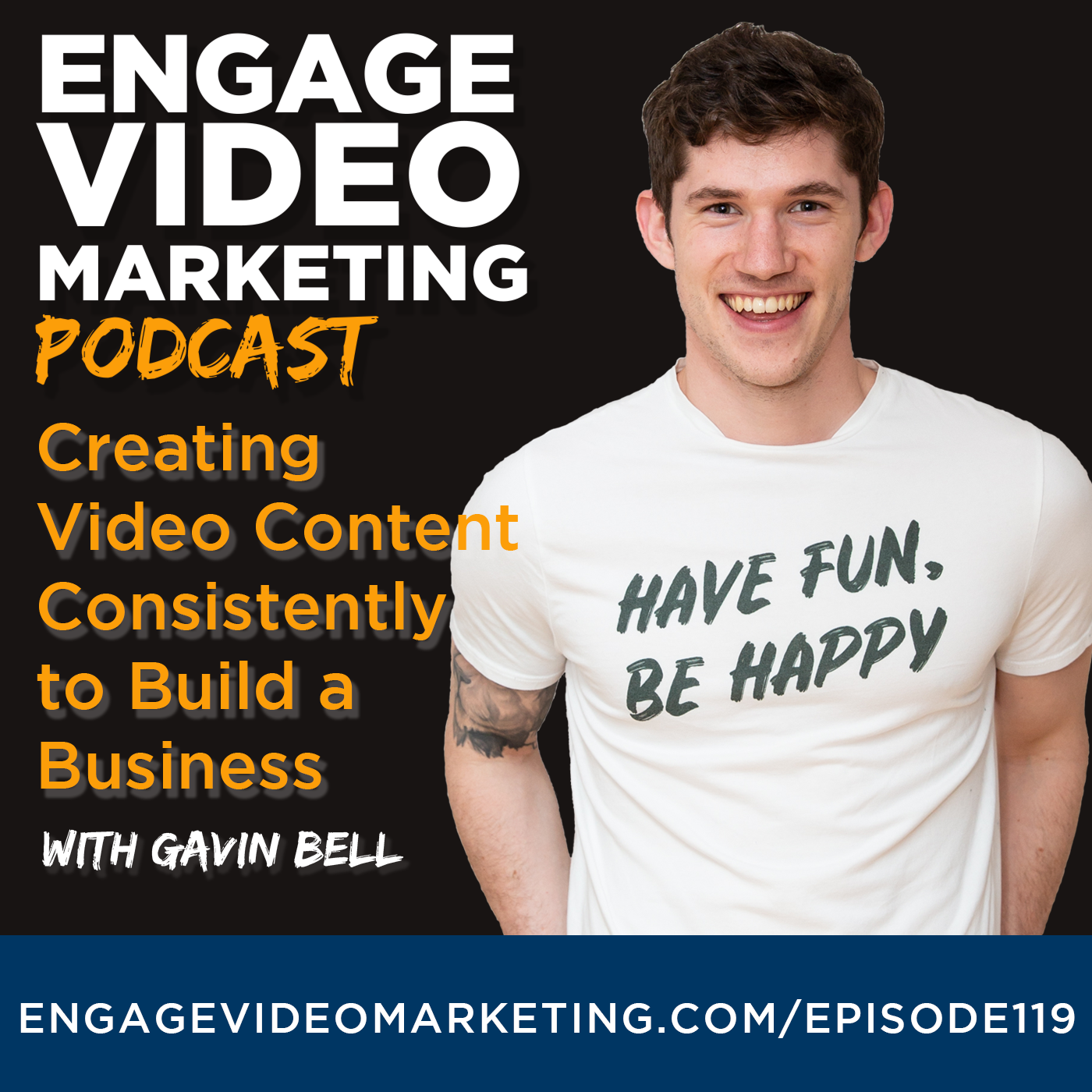 Creating Video Content Consistently to Build a Business with Gavin Bell