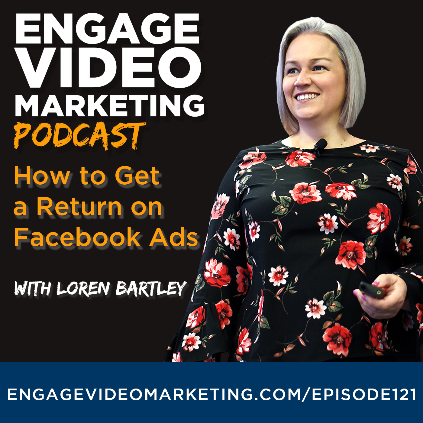 How to Get A Return on Facebook Ads with Loren Bartley