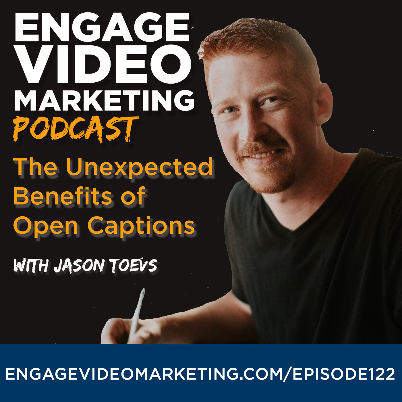 The Unexpected Benefits of Open Captions with Jason Toevs