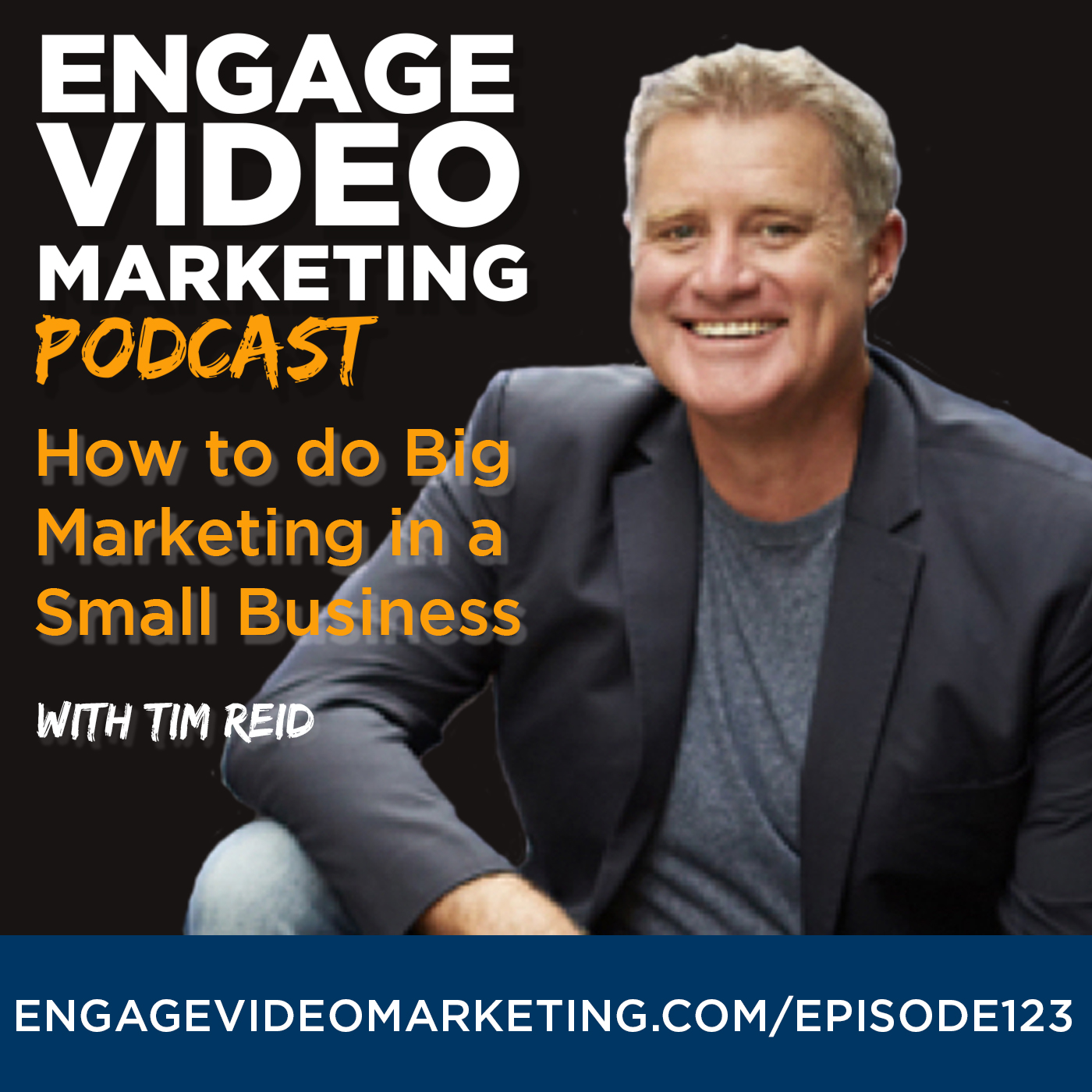 How to Do Big Marketing in a Small Business with Tim Reid