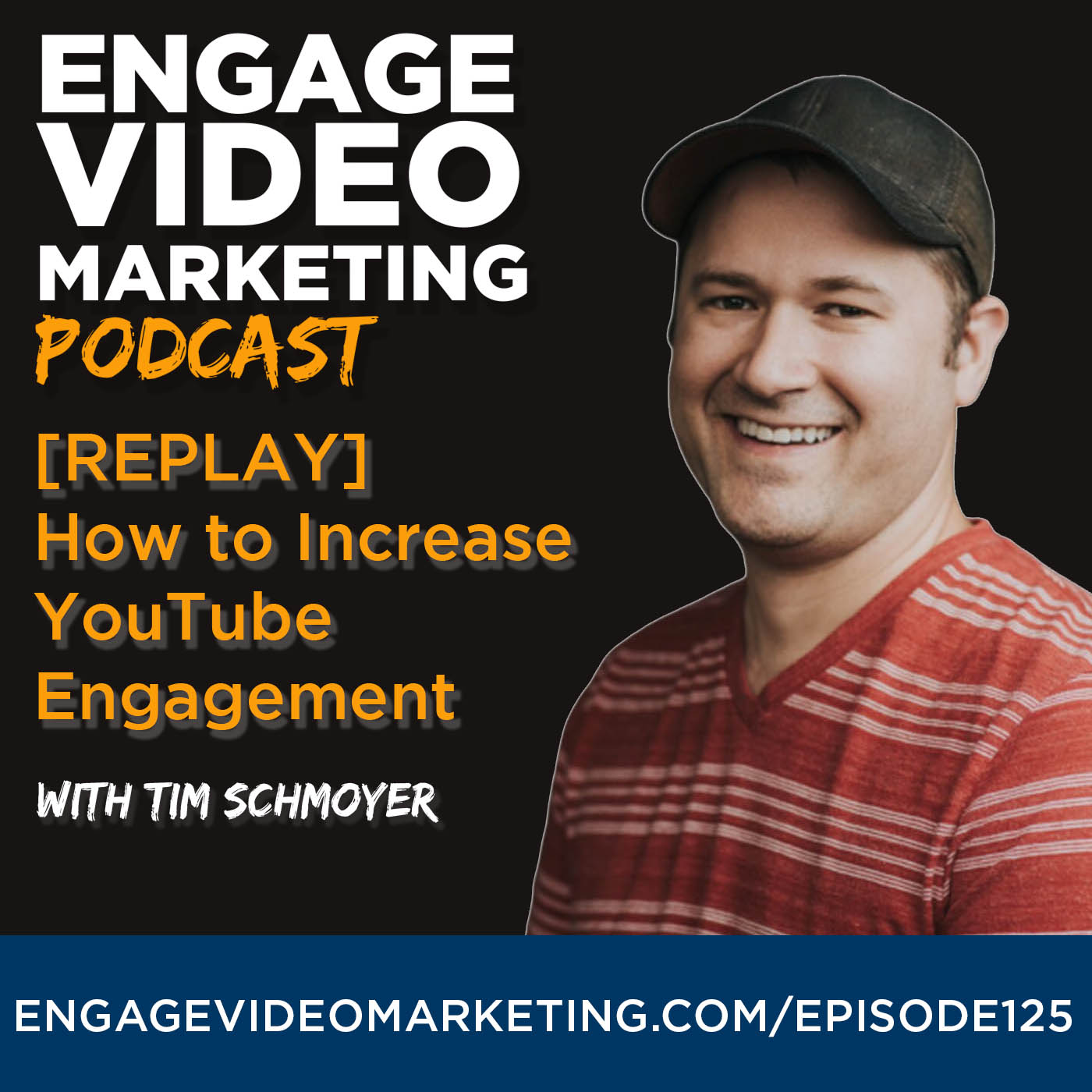 [REPLAY] How to Increase YouTube Engagement with Tim Schmoyer