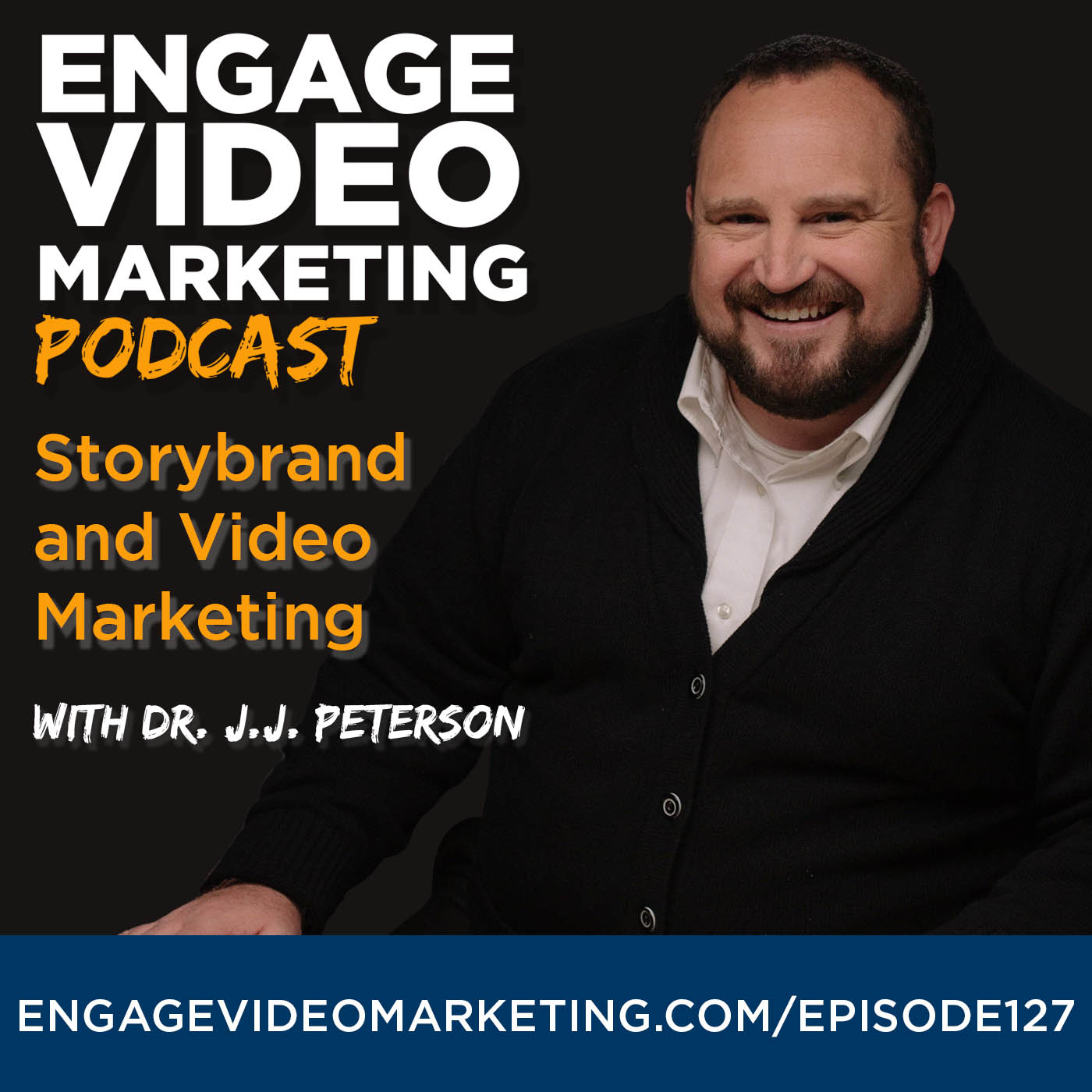 Storybrand and Video Marketing with Dr JJ Peterson