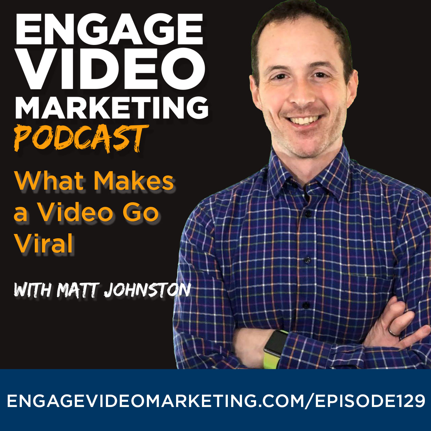 What Makes a Video Go Viral with Matt Johnston