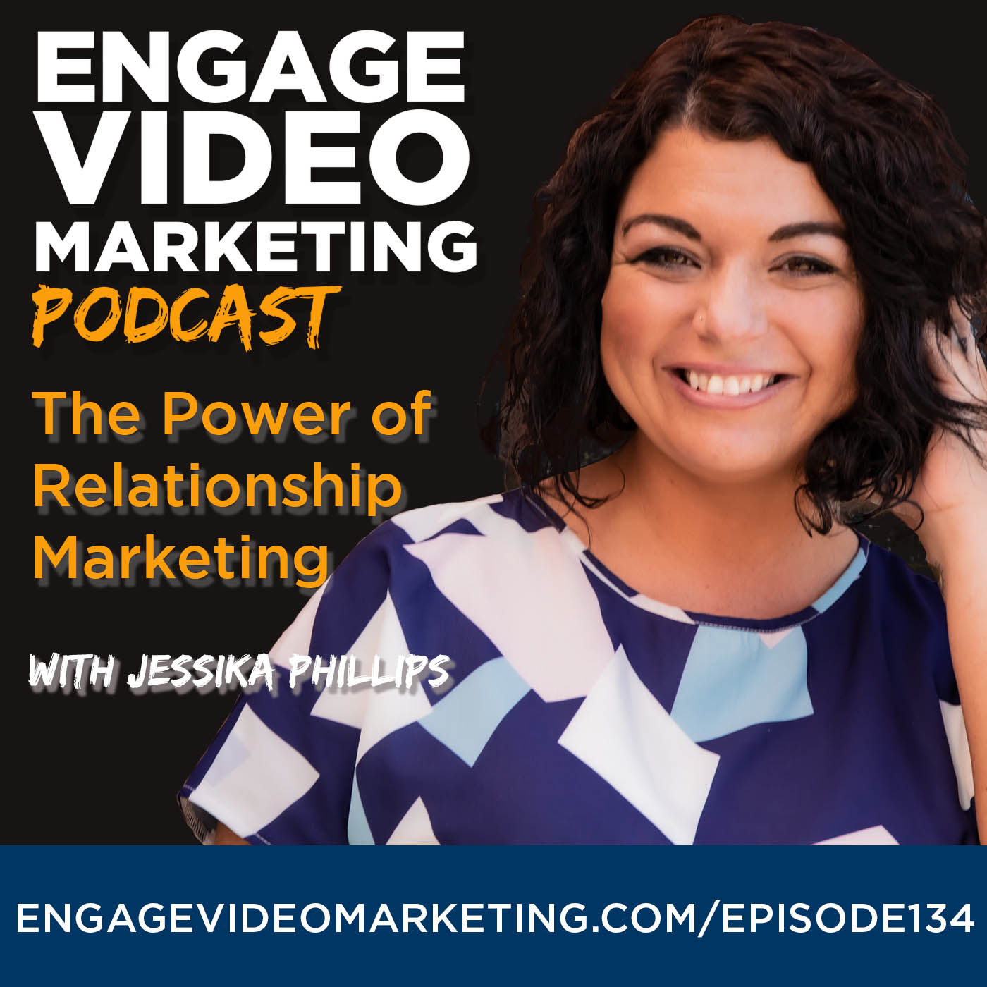 The Power of Relationship Marketing with Jessika Phillips