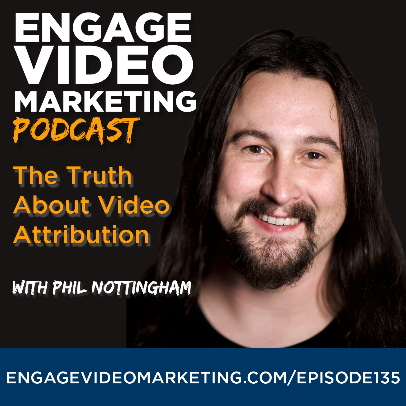 The Truth About Video Attribution with Phil Nottingham