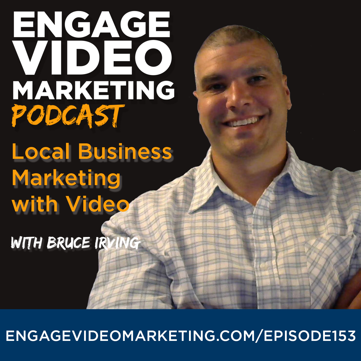 Local Business Marketing With Video with Bruce Irving
