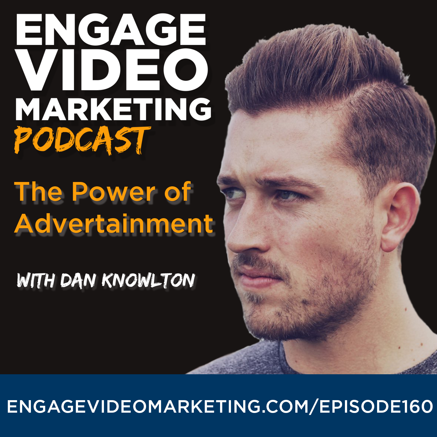 The Power of Advertainment with Dan Knowlton