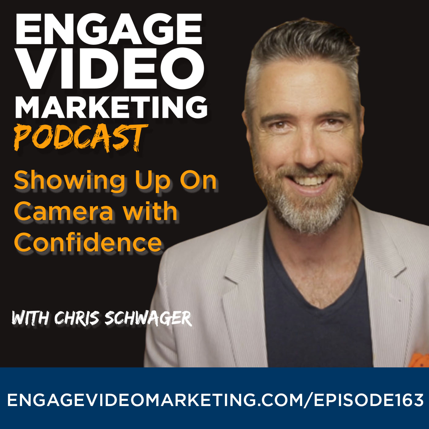 Showing Up On Camera with Confidence with Chris Schwager