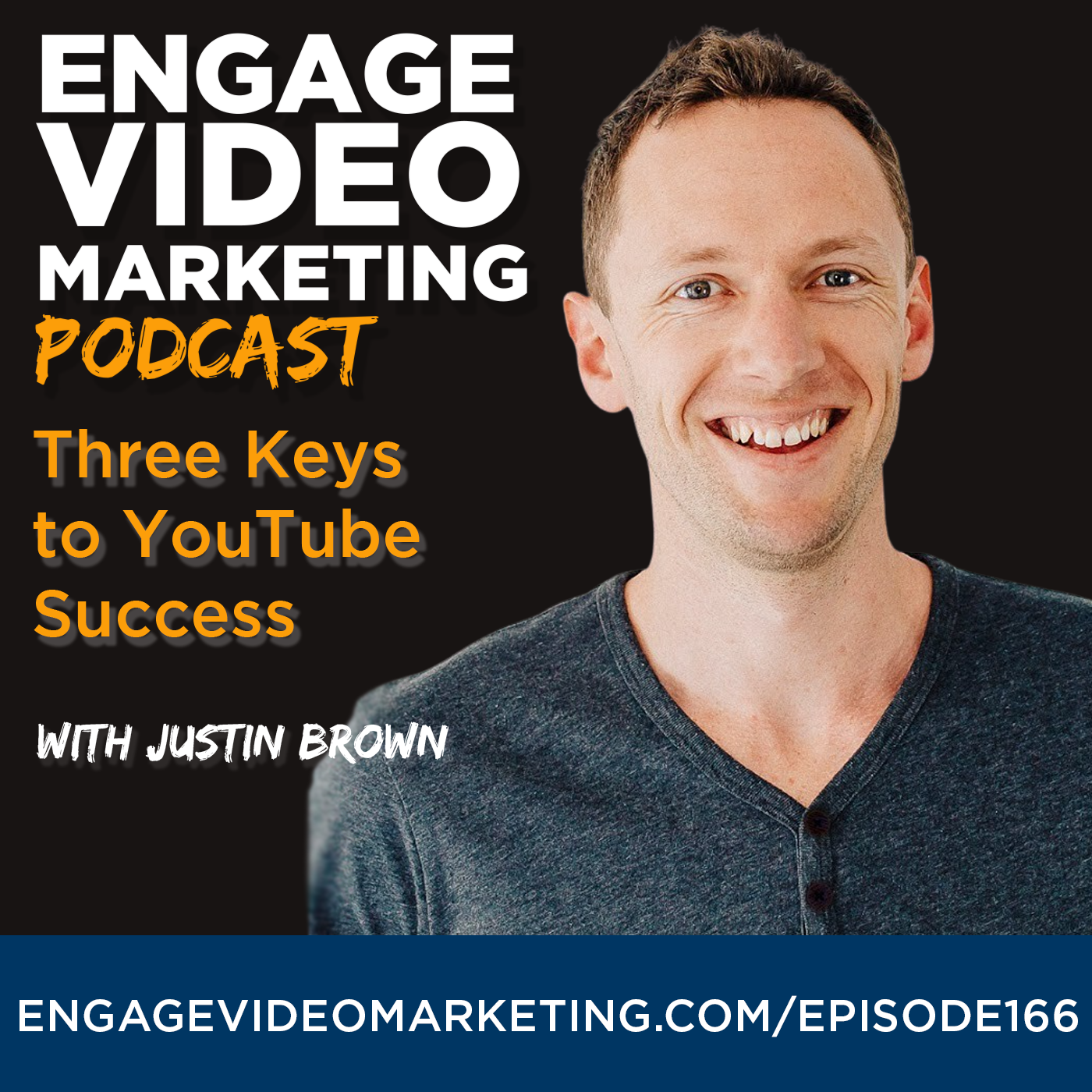 Three Keys to YouTube Success with Justin Brown