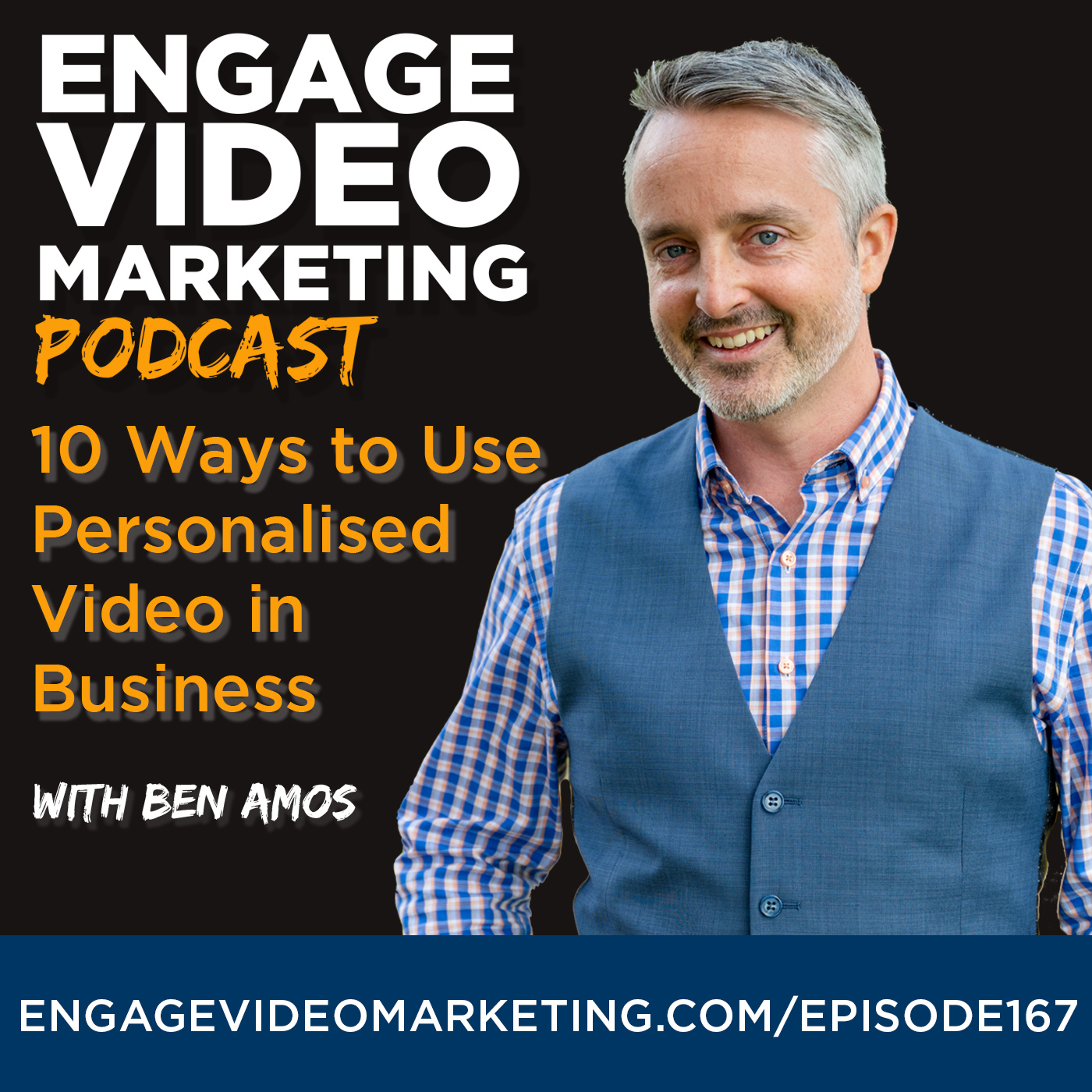 10 Ways to Use Personalised Video in Business with Ben Amos