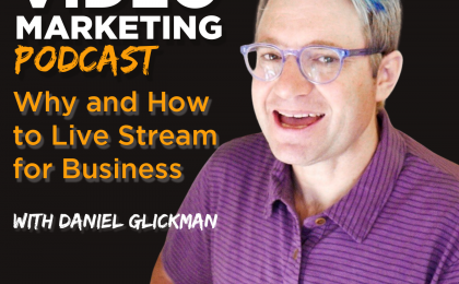 Why and How to Live Stream for Business