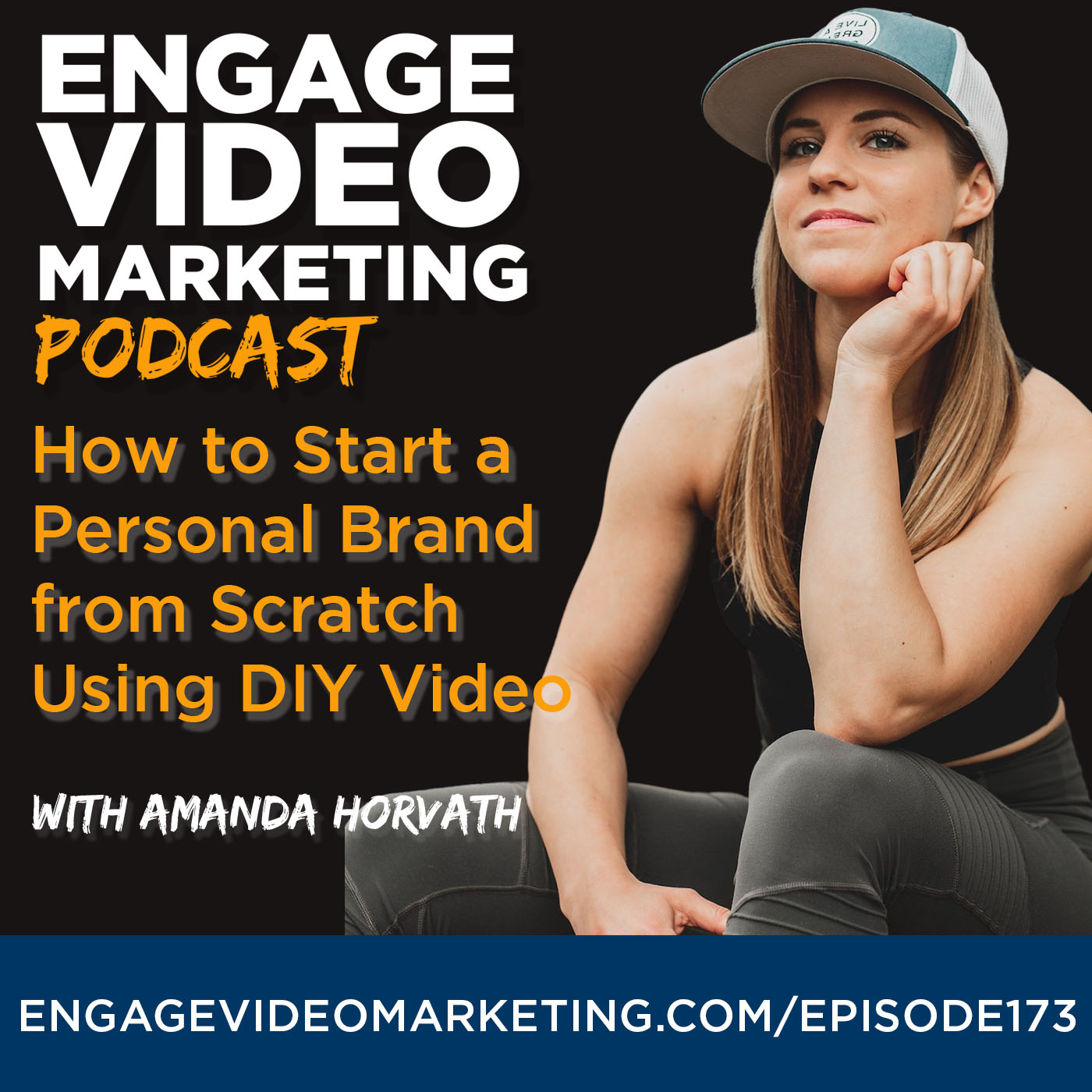How To Start a Personal Brand From Scratch Using DIY Video with Amanda Horvath