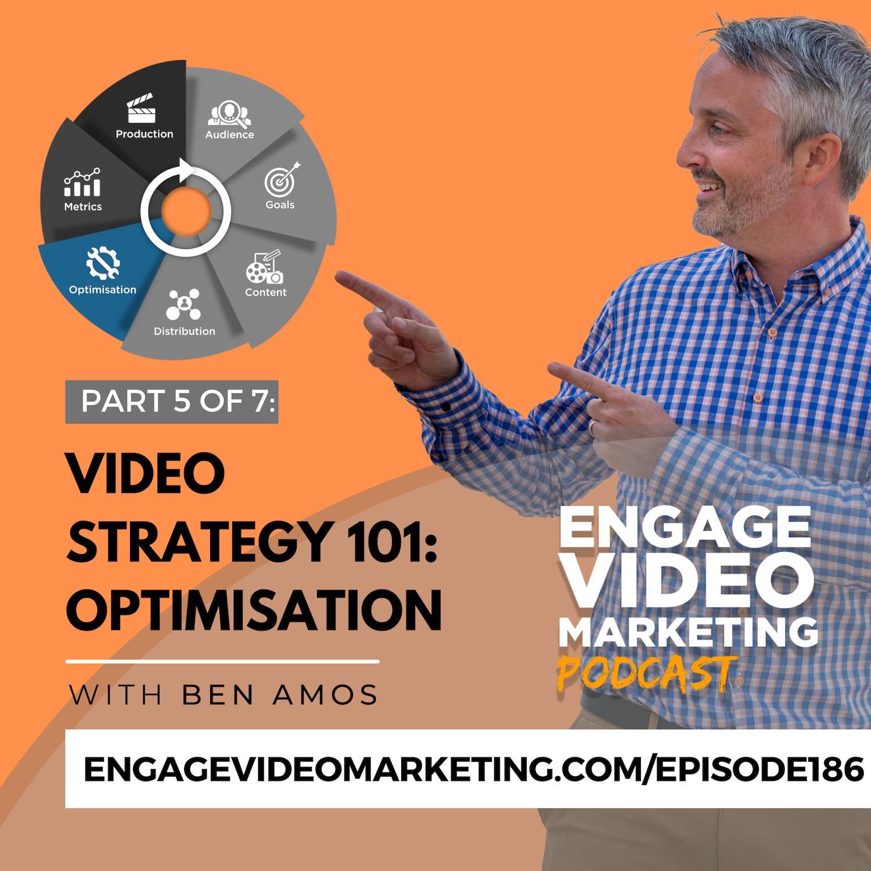 Video Strategy 101: Optimisation