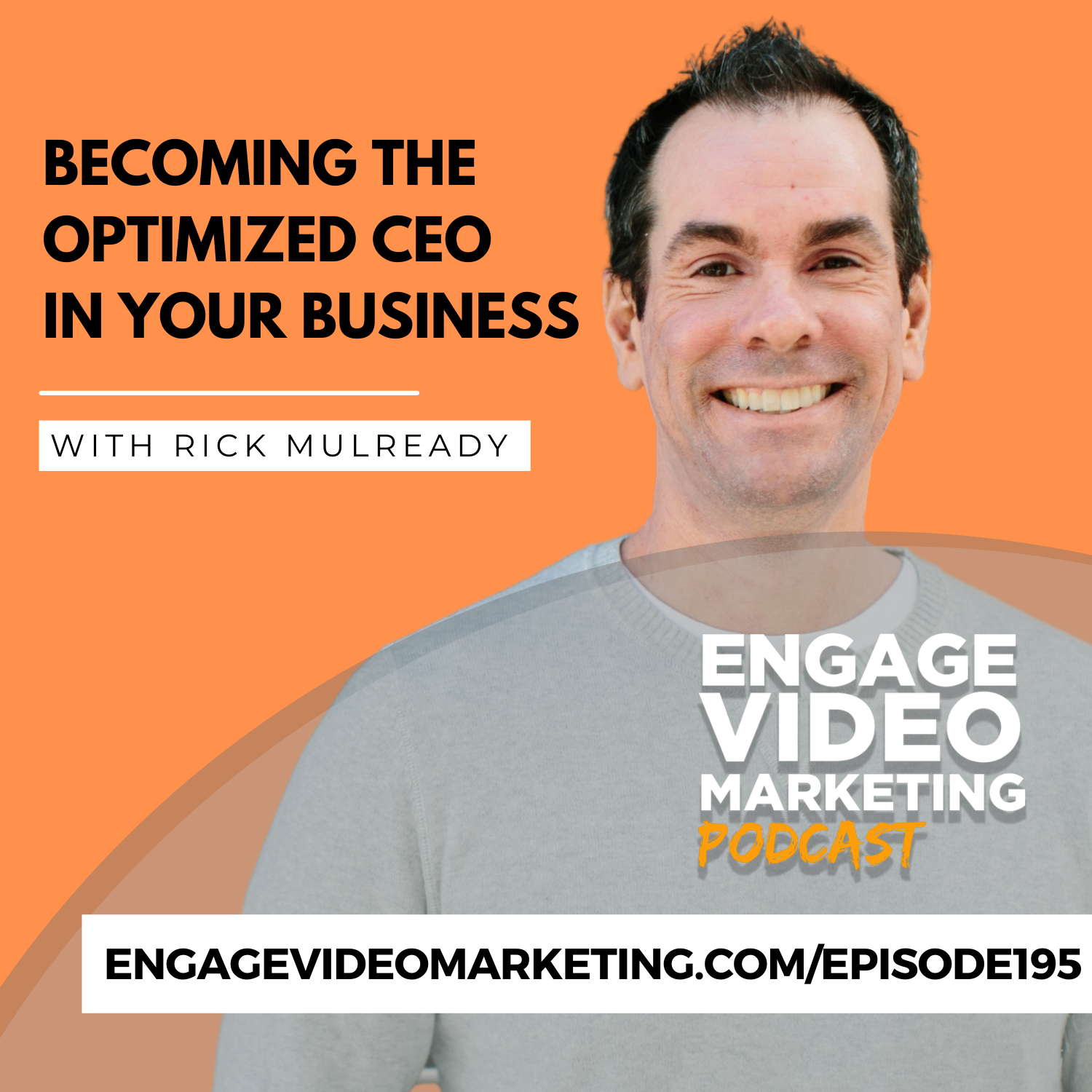 Becoming the Optimized CEO in Your Business with Rick Mulready