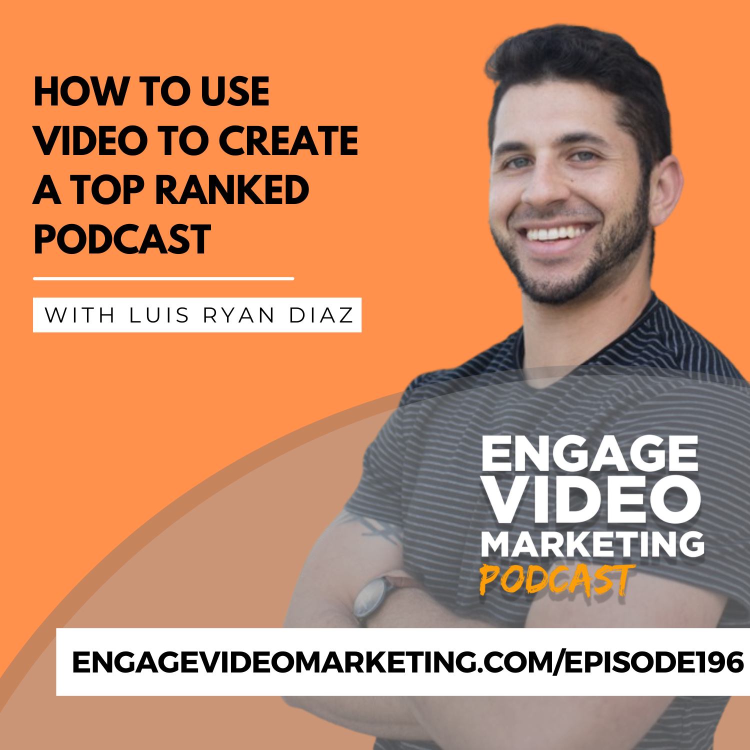 How to Use Video to Create a Top Ranked Podcast with Luis Ryan Diaz