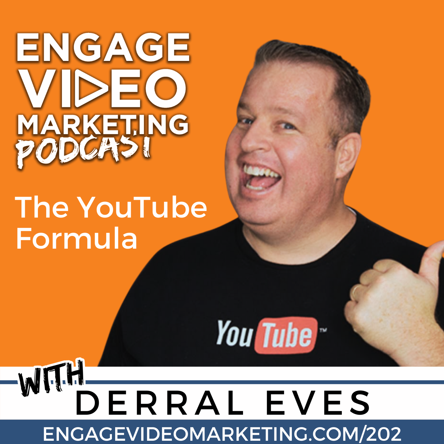 The YouTube Formula with Derral Eves