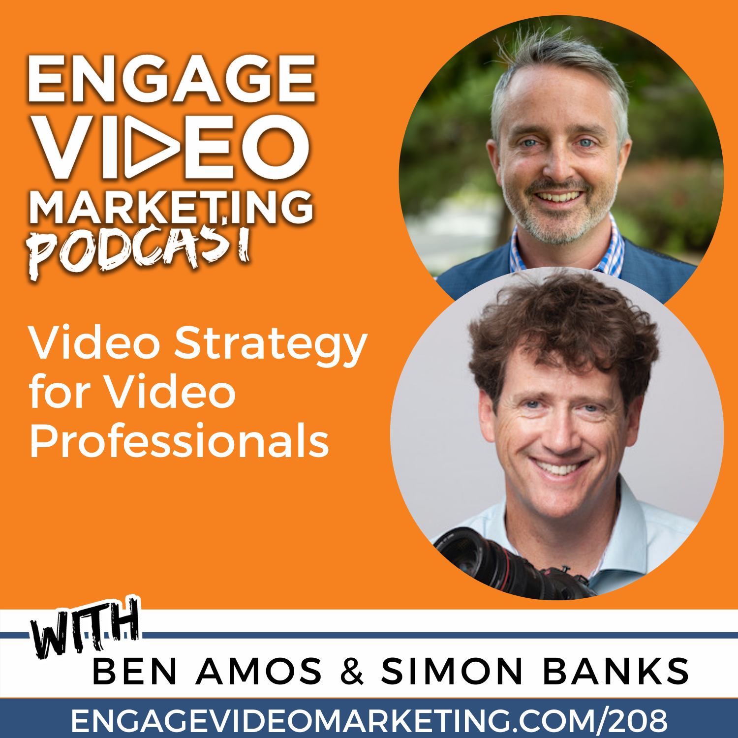 Video Strategy for Video Professionals with Ben Amos and Simon Banks