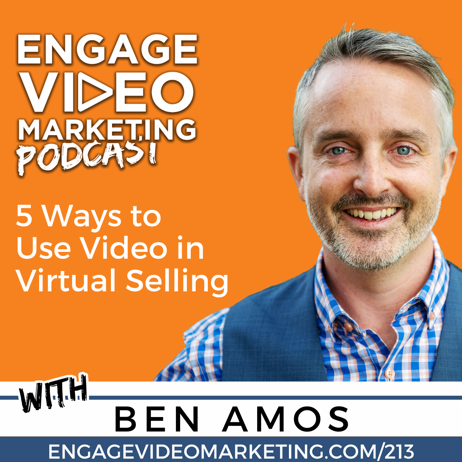 5 Ways to Use Video in Virtual Selling with Ben Amos