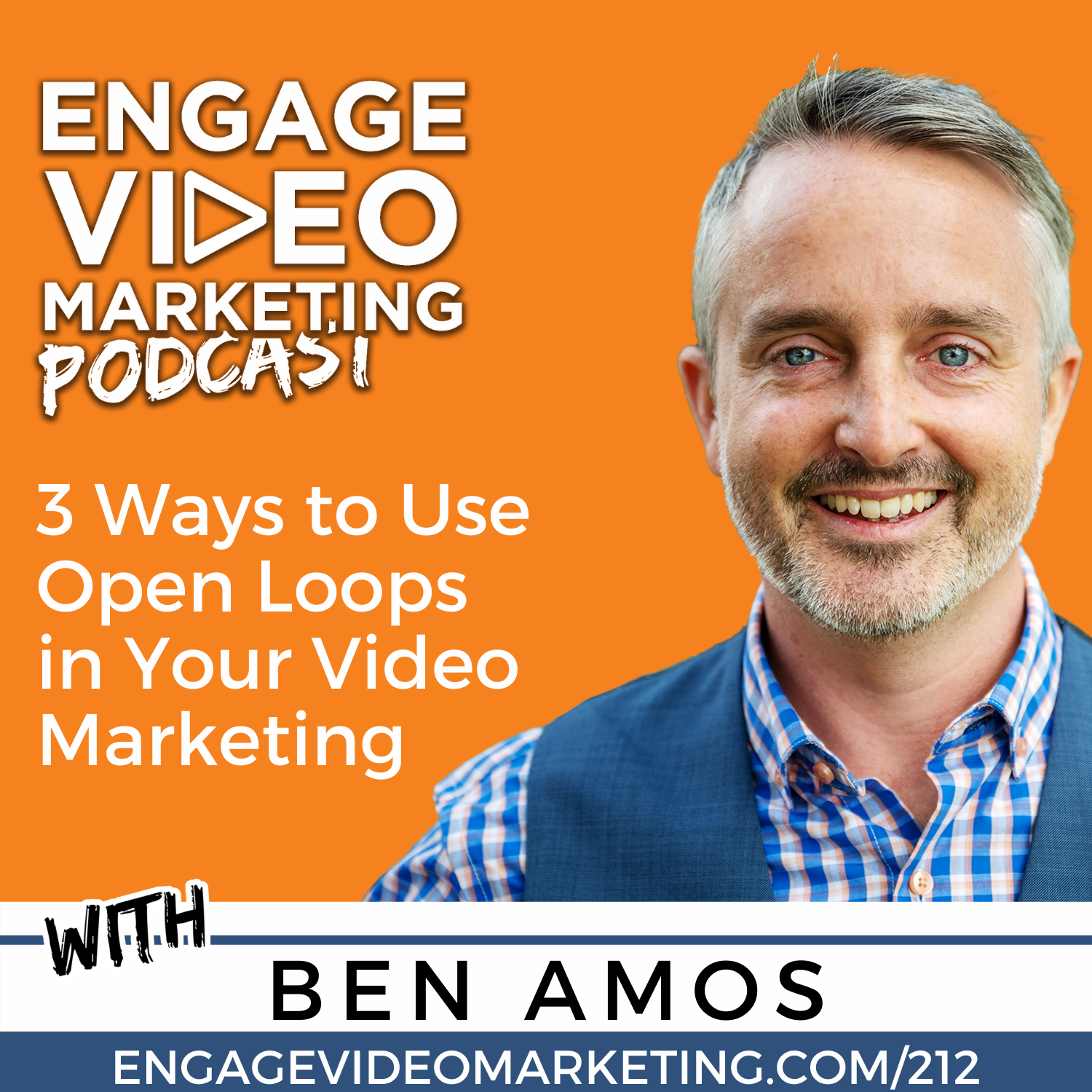 3 Ways to Use Open Loops in Your Video Marketing with Ben Amos