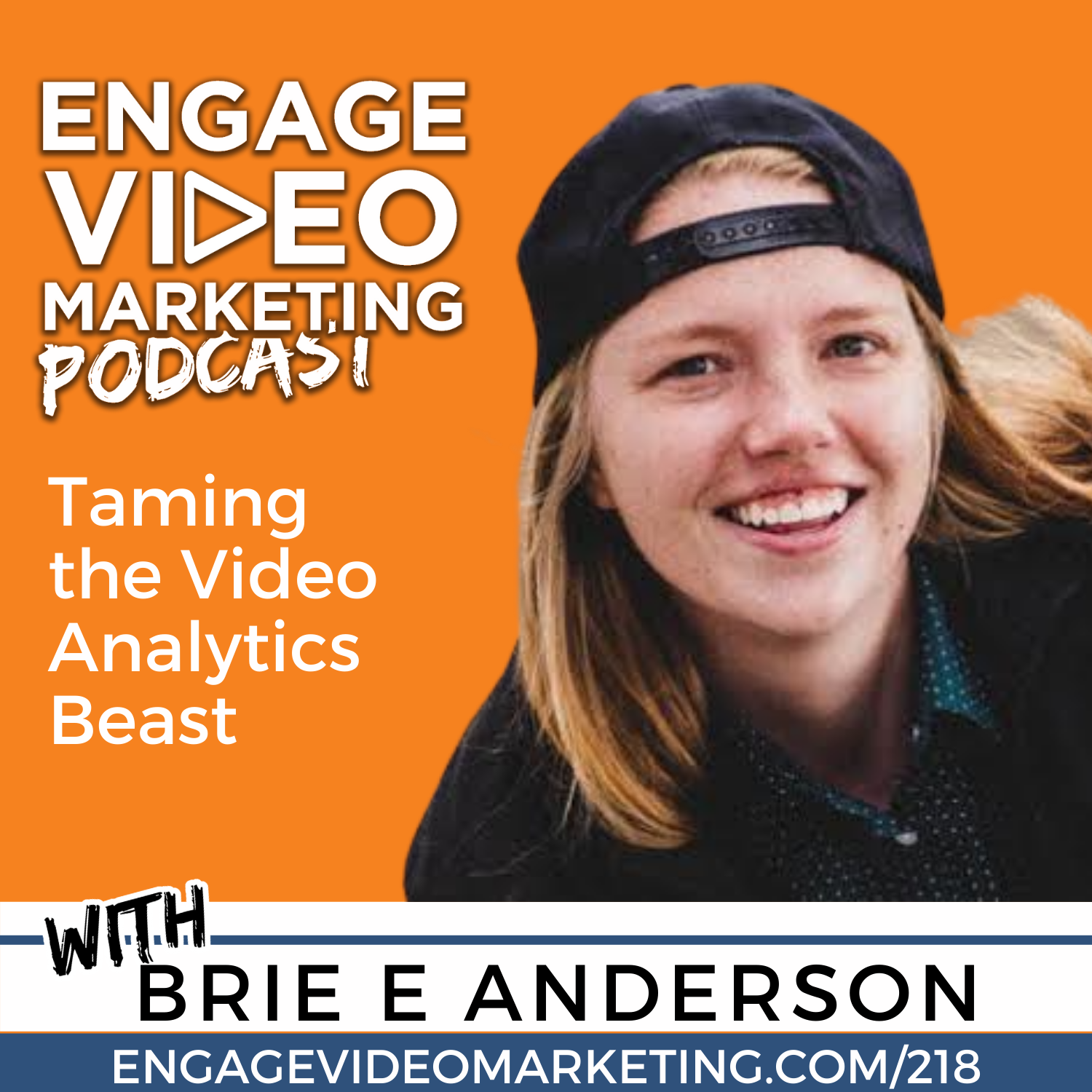Taming the Video Analytics Beast with Brie E Anderson